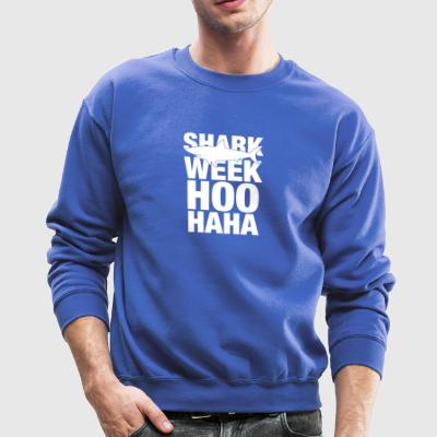 Shark Week Hoo Haha - Crewneck Sweatshirt