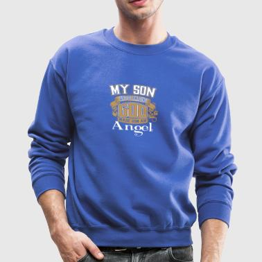 My Son Was So Amazing God Made Him An Angel - Crewneck Sweatshirt