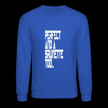 perfect - Crewneck Sweatshirt