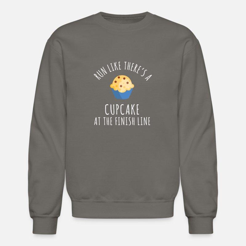 66dee4c2bf Run Like There´s A Cupcake At THe Finish Line Unisex Crewneck Sweatshirt |  Spreadshirt