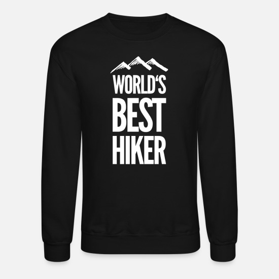 Gift Idea Hoodies & Sweatshirts - hiking hiker hike I hiking near me hike T-shirt - Unisex Crewneck Sweatshirt black