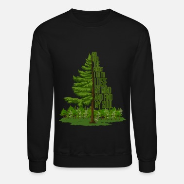 Lose And into the forest I go... - Unisex Crewneck Sweatshirt
