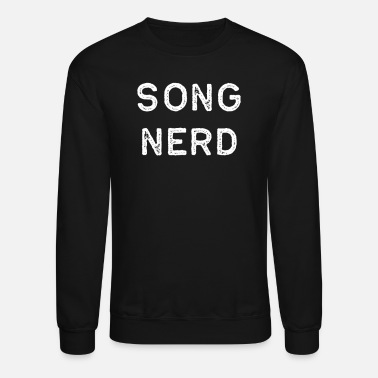 Song Writer Music Shirt Song Nerd Light Song Writer Musician Guitar Player Singer Gift - Unisex Crewneck Sweatshirt