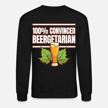 Beer Sayings Funny Beer Saying - Unisex Crewneck Sweatshirt