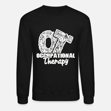 Occupational Therapy Occupational Therapy - Crewneck Sweatshirt