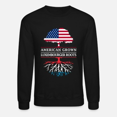 Luxembourg American Grown with Luxembourger Roots Luxembourg Design - Crewneck Sweatshirt