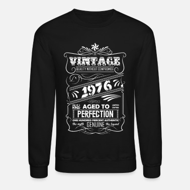 1976 Vintage Aged To Perfection 1976 - Crewneck Sweatshirt