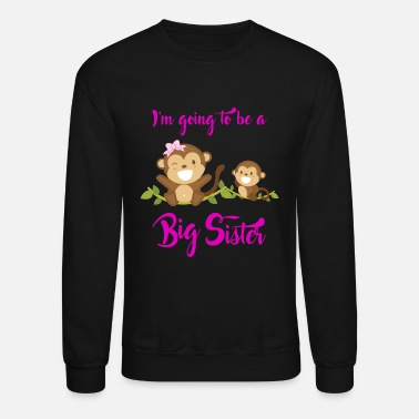 Big Sister New Baby | Sibling | I'm Going To Be A Big Sister - Unisex Crewneck Sweatshirt