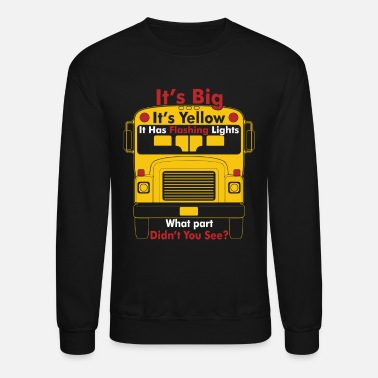 Bus Driver BUS DRIVER BIG YELLOW - Unisex Crewneck Sweatshirt