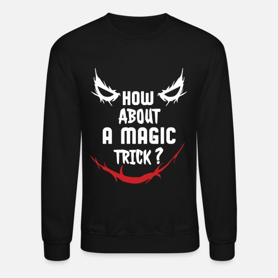 Magic Hoodies & Sweatshirts - Black Magic - Unisex Crewneck Sweatshirt black