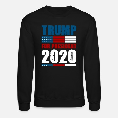 Campaign Trump 2020 presidential election USA quote gift - Unisex Crewneck Sweatshirt