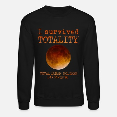 Lunar Eclipse I Survived Totality - Unisex Crewneck Sweatshirt