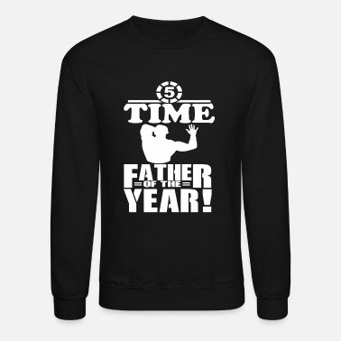 5 Time Father of the Year #fathersdayswag - Unisex Crewneck Sweatshirt