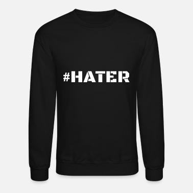 Hater Hater - Hater for a Special Person - Crewneck Sweatshirt