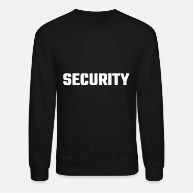 Security Security - Security - Crewneck Sweatshirt