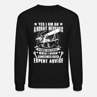 Aircraft Aircraft Mechanic Yes I Am An Aircraft Mechanic - Crewneck Sweatshirt