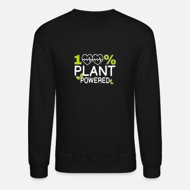 Food 100% PLANT POWERED - Unisex Crewneck Sweatshirt