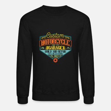 Motorcycle Garage Custom Bike Custom Motorcycle Garage - Unisex Crewneck Sweatshirt