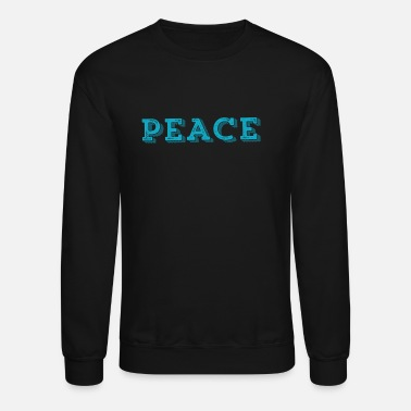 Peace of world - Unisex Crewneck Sweatshirt