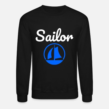 Sailor Design sailor - Unisex Crewneck Sweatshirt