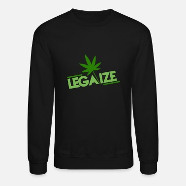Legalize This - Unisex Crewneck Sweatshirt