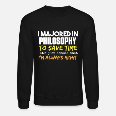 Philosophy Philosophy teacher - philosophy major - Unisex Crewneck Sweatshirt
