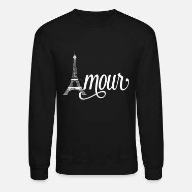 Amour amour paris - love in french - Unisex Crewneck Sweatshirt