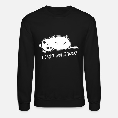Humor Adult humor - I Can't Adult Today Cat Premium Un - Unisex Crewneck Sweatshirt