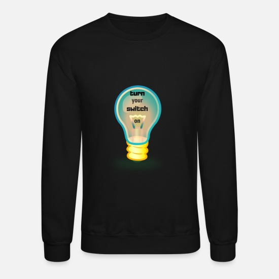 Turn Tables Hoodies & Sweatshirts - turn your switch on - Unisex Crewneck Sweatshirt black