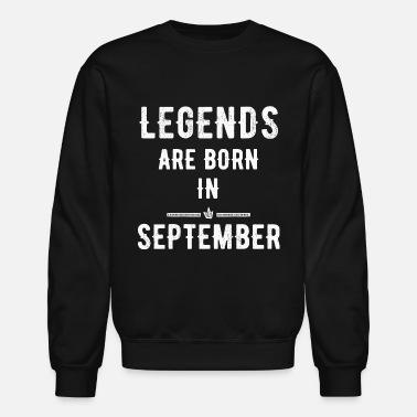 7f1cd061a September - Legends are born in September - Unisex Crewneck Sweatshirt