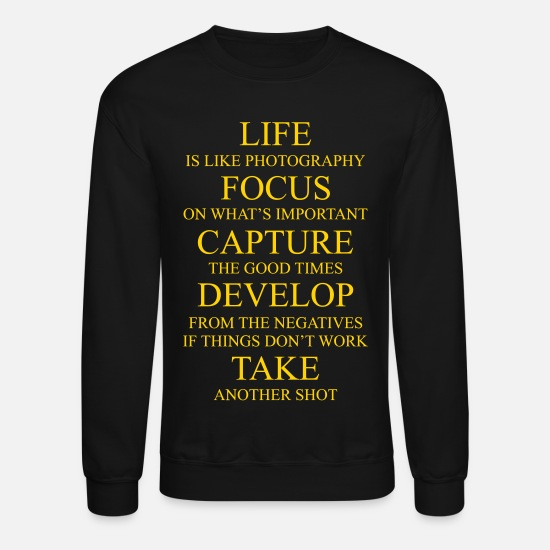 Quotes Hoodies & Sweatshirts - Photography Design - Unisex Crewneck Sweatshirt black