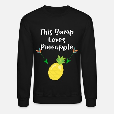 Oven This Baby Bump Loves Pineapple Funny Pregnancy - Unisex Crewneck Sweatshirt
