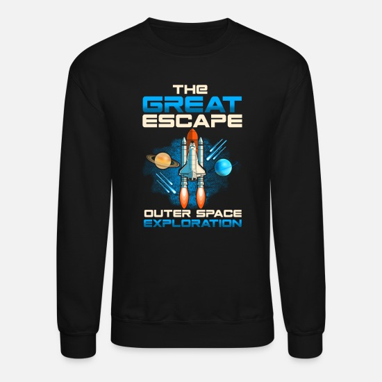 Birthday Hoodies & Sweatshirts - The Great Escape Outer Space Exploration Rocket - Unisex Crewneck Sweatshirt black