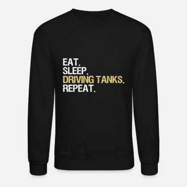 Panther Tank Eat. Sleep. Driving Tanks. Repeat. (Tanker, Tank) - Unisex Crewneck Sweatshirt