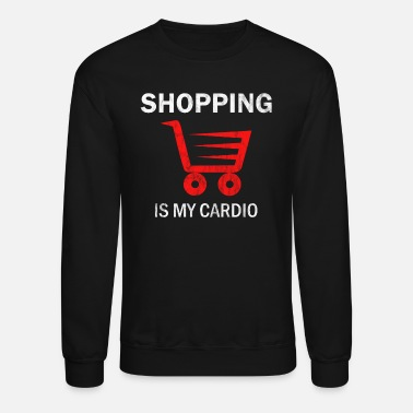 Shopping Shopping Cart Shopping - Unisex Crewneck Sweatshirt
