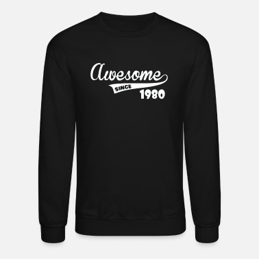 Awesome Since Awesome Since - Unisex Crewneck Sweatshirt