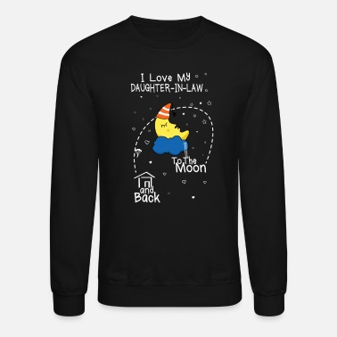Daughter In Law Daughter in law Love To The Moon - Crewneck Sweatshirt