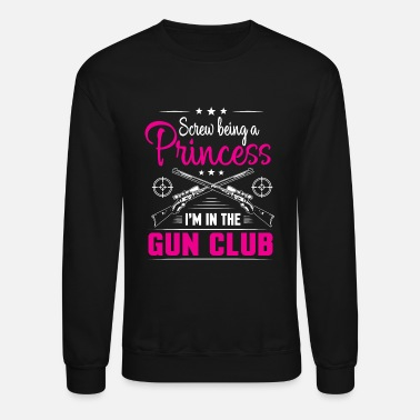 Gun Fanatic Gun Club Shooting Range Shooter Girls Women Gift - Unisex Crewneck Sweatshirt