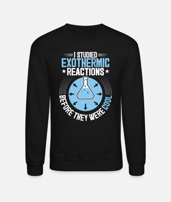 Chemistry Hoodies & Sweatshirts - Chemistry Chemist Chemical Technician Teacher Gift - Unisex Crewneck Sweatshirt black