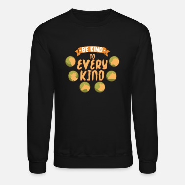 Kind Be Kind To Every Kind graphic | veggie going - Unisex Crewneck Sweatshirt