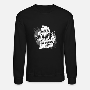 Michigan Michigan - Made In Michigan - Unisex Crewneck Sweatshirt