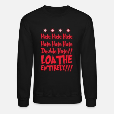 Grinch grihate hate - Unisex Crewneck Sweatshirt