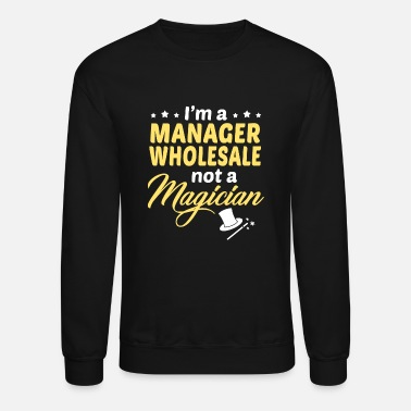 Wholesale Manager Wholesale - Unisex Crewneck Sweatshirt