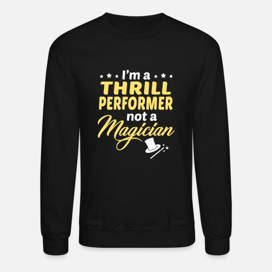 Thrill Performer T-shirts Hoodies & Sweatshirts - Thrill Performer - Unisex Crewneck Sweatshirt black