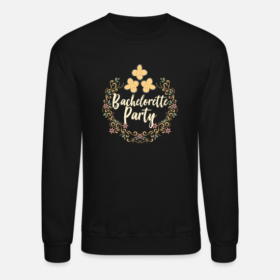 Wedding Day Hoodies & Sweatshirts - Bachelorette Party - Unisex Crewneck Sweatshirt black