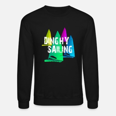 Sailing Dinghy Sailing - Unisex Crewneck Sweatshirt