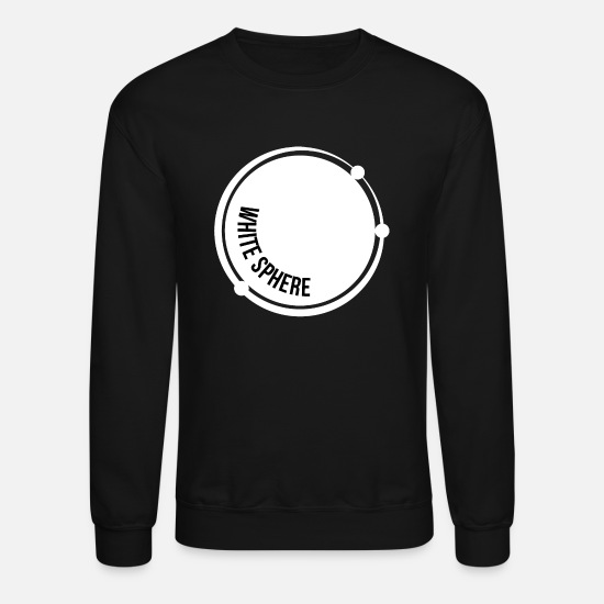 Sphere Hoodies & Sweatshirts - White sphere! Gift idea! - Unisex Crewneck Sweatshirt black
