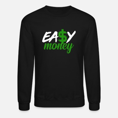Cash Money, Cash, Dollar - Unisex Crewneck Sweatshirt