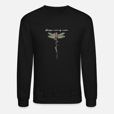 Wisdom Dragonfly whisper words of wisdom let it be - Unisex Crewneck Sweatshirt