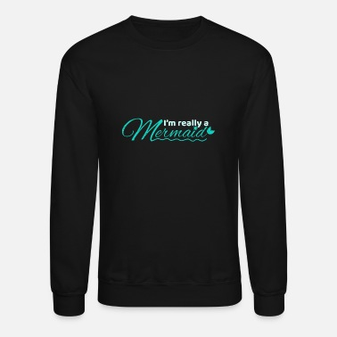 Grandpa Mermaid I'm Really a Mermaid Gift Idea - Unisex Crewneck Sweatshirt